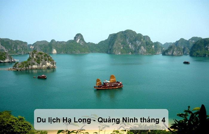 Du lịch Hạ Long - Quảng Ninh tháng 4