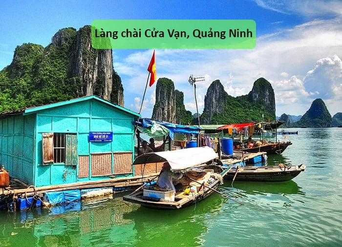 Làng chài Cửa Vạn, Quảng Ninh