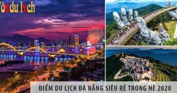 Review tất tần tật điểm du lịch Đà Nẵng siêu rẻ trong hè 2020