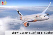 Cùng săn ngay vé máy bay giá rẻ 99K đi Đà Nẵng với Sanvemaybay.vn